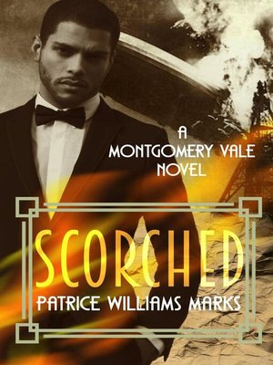 cover image of SCORCHED: MONTGOMERY VALE, #1