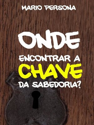 cover image of A chave da Sabedoria