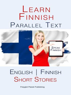 cover image of Learn Finnish--Parallel Text--Short Stories (Finnish--English)