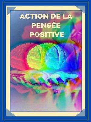 cover image of Action de la Pensée Positive
