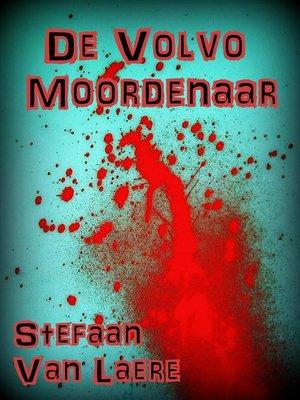 cover image of De Volvo Moordenaar