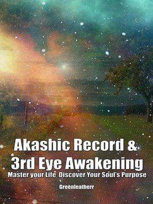 cover image of Akashic Record & 3rd Eye Awakening
