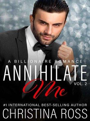 cover image of Annihilate Me, Volume 2