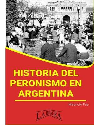 cover image of Historia del Peronismo en Argentina