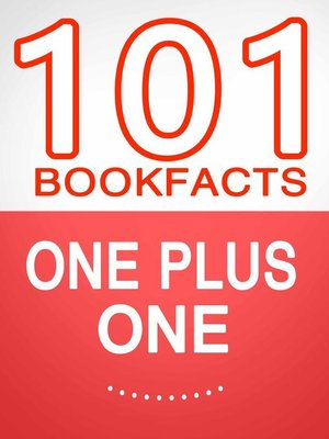 cover image of One Plus One – 101 Amazing Facts You Didn't Know