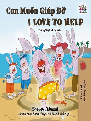 cover image of I Love to Help (Vietnamese English Bilingual Book)