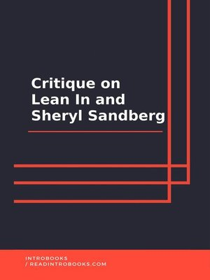 cover image of Critique on Lean In and Sheryl Sandberg