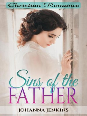 cover image of Sins of the Father--Christian Romance