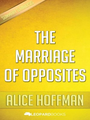 cover image of The Marriage of Opposites by Alice Hoffman