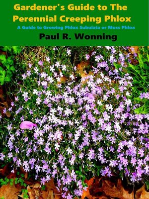 cover image of Gardener's Guide to the Perennial Creeping Phlox