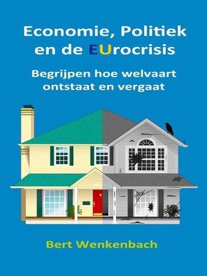 cover image of Economie, Politiek en de EUrocrisis