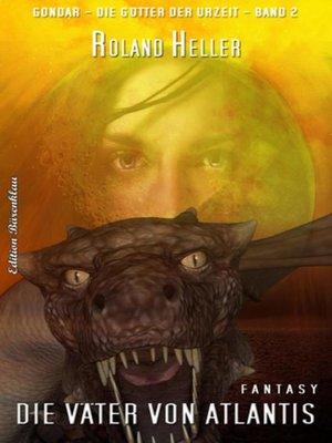 cover image of Die Väter von Atlantis