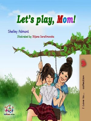 cover image of Let's Play, Mom!