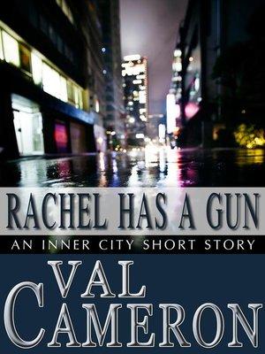cover image of Rachel Has a Gun