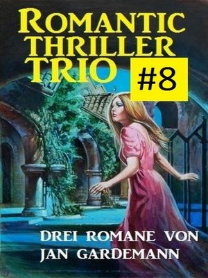 cover image of Romantic Thriller Trio #8