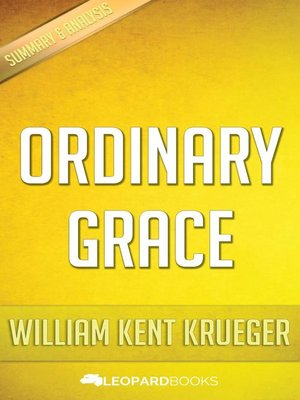 cover image of Ordinary Grace by William Kent Krueger