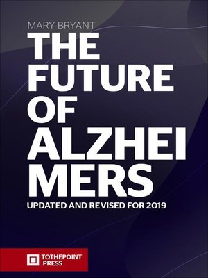 cover image of The Future of Alzheimers
