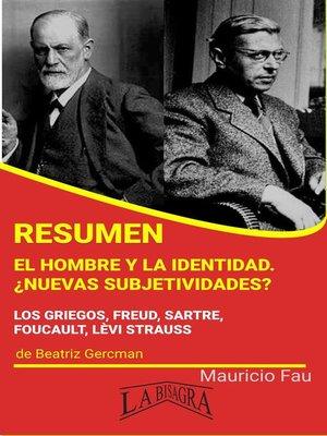 cover image of Resumen de El Hombre y la Identidad. ¿Nuevas Subjetividades?