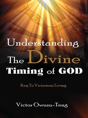 cover image of Understanding the Divine Timing of God