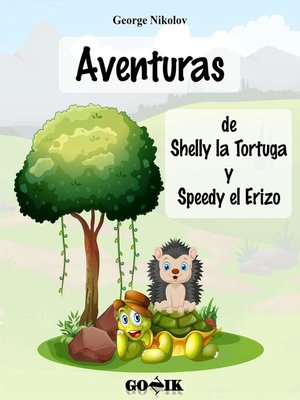 cover image of Aventuras de Shelly la Tortuga y Speedy el Erizo