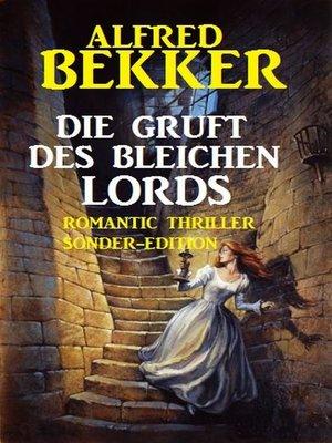 cover image of Die Gruft des bleichen Lords