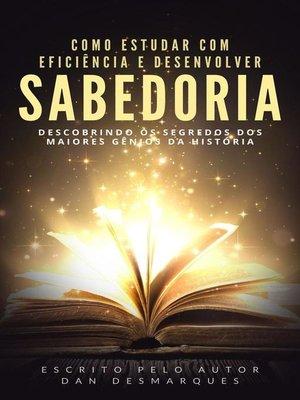 cover image of Como Estudar Com Eficiência e Desenvolver Sabedoria