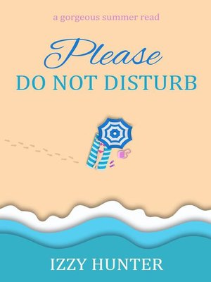 cover image of Please Do Not Disturb