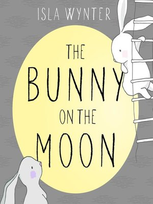 cover image of The Bunny on the Moon