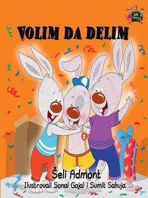 cover image of Volim da delim