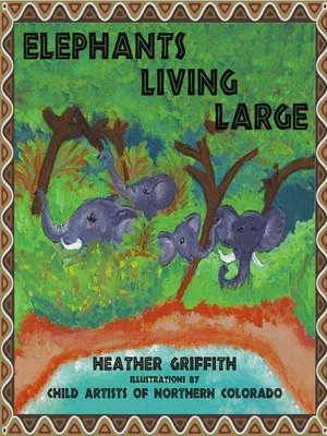 cover image of Elephants Living Large