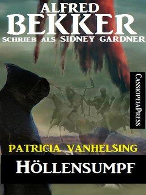 cover image of Höllensumpf (Patricia Vanhelsing)