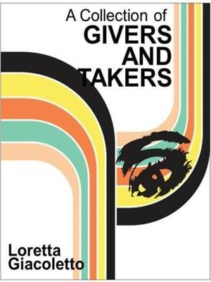 cover image of A Collection of Givers and Takers