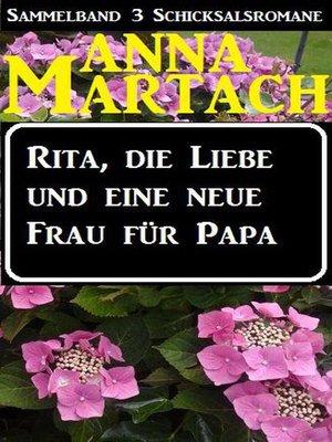 cover image of Rita, die Liebe und eine neue Frau für Papa