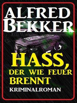 cover image of Hass, der wie Feuer brennt