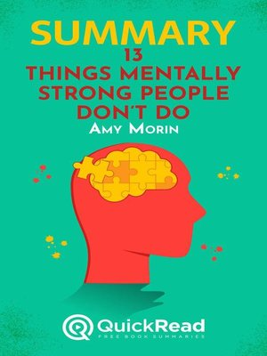 """cover image of Summary of """"13 Things Mentally Strong People Don't Do"""" by Amy Morin"""