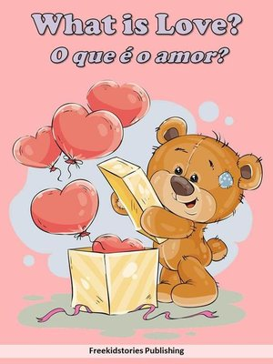 cover image of O que é o amor?--What is Love?