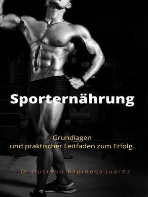 cover image of Sporternährung    Grundlagen und praktischer Leitfaden zum Erfolg.