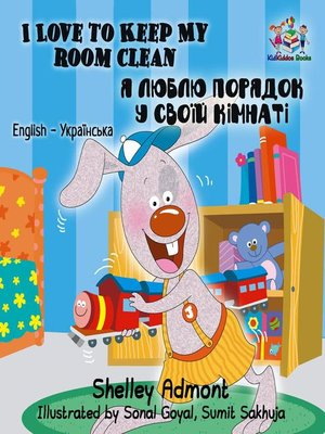 cover image of I Love to Keep My Room Clean (English Ukrainian Bilingual Book)