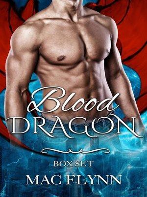 cover image of Blood Dragon Box Set (Vampire Dragon Shifter Romance)
