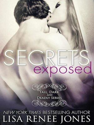 cover image of Secrets Exposed (a Tall, Dark, and Deadly standalone)