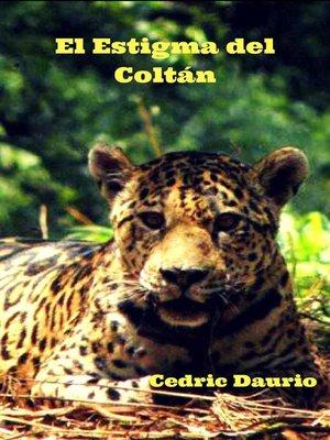 cover image of El Estigma del Coltán