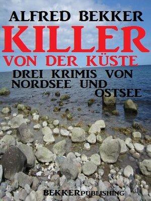 cover image of Killer von der Küste
