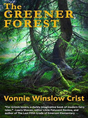 cover image of The Greener Forest