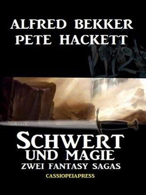cover image of Schwert und Magie