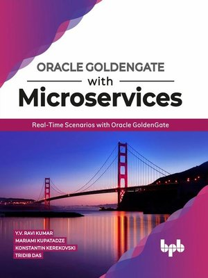 cover image of Oracle GoldenGate With Microservices