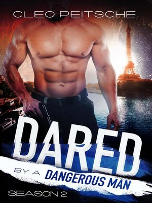 cover image of Dared by a Dangerous Man