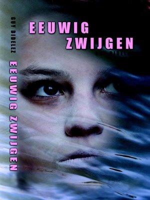 cover image of Eeuwig zwijgen