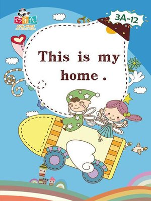 cover image of This is My Home.