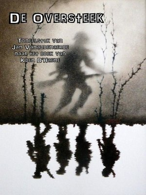 cover image of De oversteek, een toneelstuk