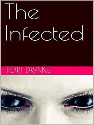 cover image of The Infected